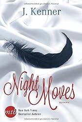 Night Moves: 1. Dark Desires - Gefährliche Leidenschaft / 2. Blackout - Verbotene Spiele