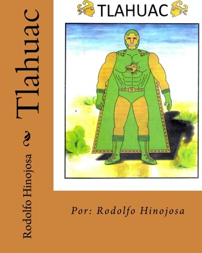 Descargar Libro Tlahuac Mr. Rodolfo Hinojosa