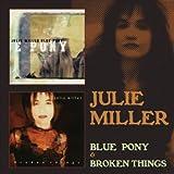 Blue Pony / Broken Things