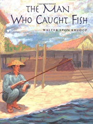 The Man Who Caught Fish