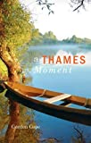 A Thames Moment, Gordon Cope, 1897522991