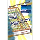The Migration (Between the Holy Verses Book 16)