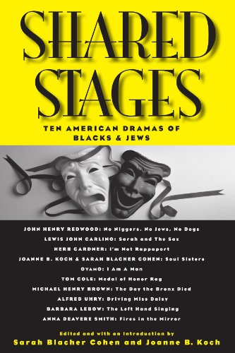 Shared Stages: Ten American Dramas of Blacks and Jews (SUNY series in Modern Jewish Literature and Culture)