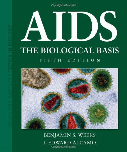 AIDS: The Biological Basis (Jones and Bartlett Topics in Biology) PDF