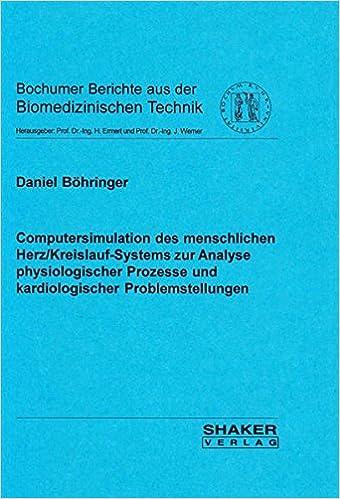 Computersimulation des menschlichen Herz/Kreislauf-Systems zur ...