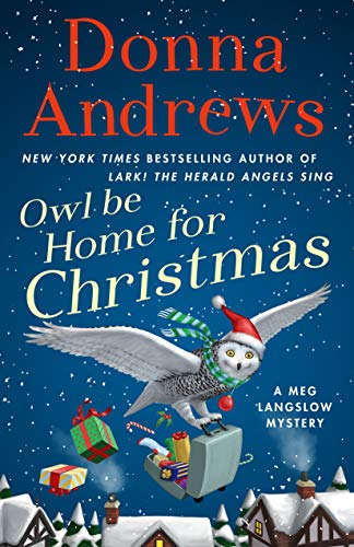 Owl Be Home for Christmas: A Meg Langslow Mystery (Meg Langslow Mysteries)