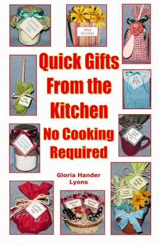 Quick Gifts From The Kitchen: No Cooking Required