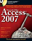Access 2007 Bible, Michael R. Groh, Joseph C. Stockman, Gavin Powell, Cary N. Prague, Michael R. Irwin, Jennifer Reardon, 0470046732