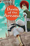 Dawn of the Arcana, Vol. 7 by Rei Toma (2012-12-04)