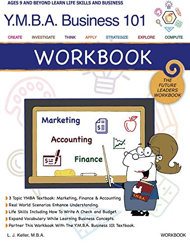 YMBA Business 101 Workbook: Marketing, Finance and Accounting Worksheets