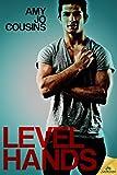 Level Hands (Bend or Break)