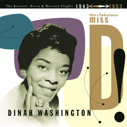 The Fabulous Miss D! The Keynote, Decca And Mercury Singles 1943-1953