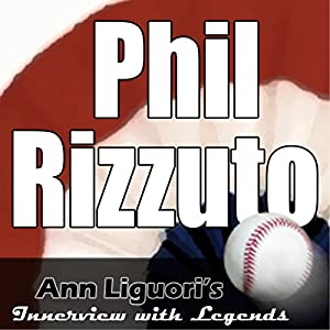 Ann Liguori's Audio Hall of Fame: Phil Rizzuto Speech