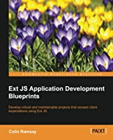 Ext JS Application Development Blueprints Front Cover