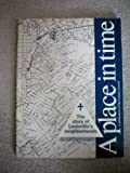img - for A Place in Time -- The Story of Louisville's Neighborhoods book / textbook / text book