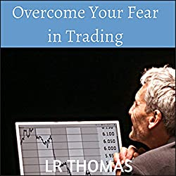 Overcome Your Fear in Trading