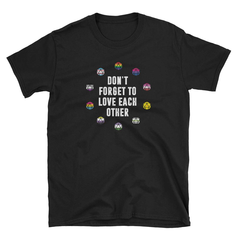 Don T Forget To Love Each Other Shirt Lgbt Pride Critical Hexagon Role Graphic Tee