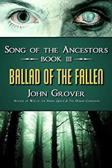 Ballad of the Fallen (Song Of The Ancestors Book 3) by [Grover, John]
