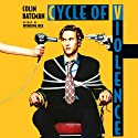 Cycle of Violence: A Novel Audiobook by Colin Bateman Narrated by Andrew Jackson