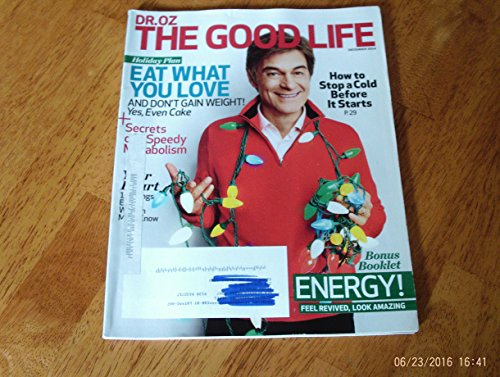 Dr. Oz The Good Life October December 2014 Eat What You Love