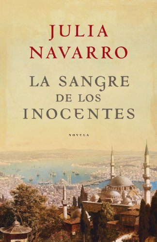 La sangre de los inocentes de Julia Navarro
