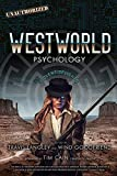 Westworld Psychology: Violent Delights