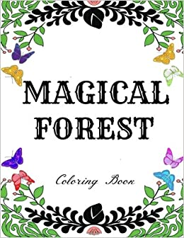 Magical Forest Creative Therapy Adult Coloring Book Enchanted