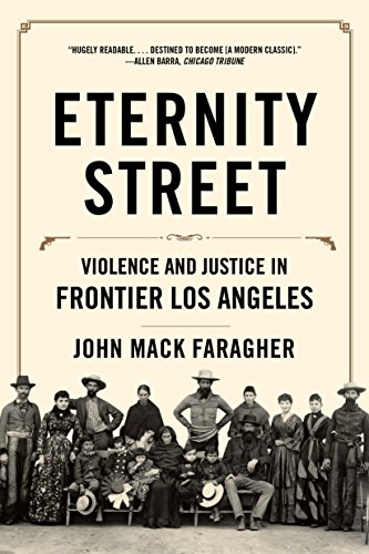 Amazon eternity street violence and justice in frontier los eternity street violence and justice in frontier los angeles by faragher john mack fandeluxe Ebook collections