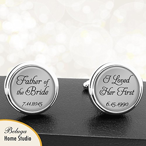 Father Of The Bride I Loved Her First Personalized Cuff Links by BelugaHomeStudio