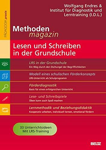 Methoden-Magazin: Lesen und Schreiben in der Grundschule: 33 Unterrichtsideen mit LRS-Training (Beltz Praxis)