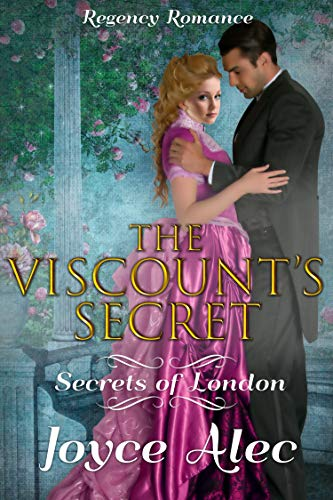 The Viscount's Secret: Regency Romance (Secrets of London)