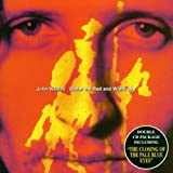 Under The Red And White Sky/Closing Of The Pale Blue Eyes by John Wesley (1999-05-17)