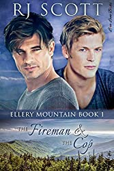 The Fireman and the Cop (Ellery Mountain Book 1)
