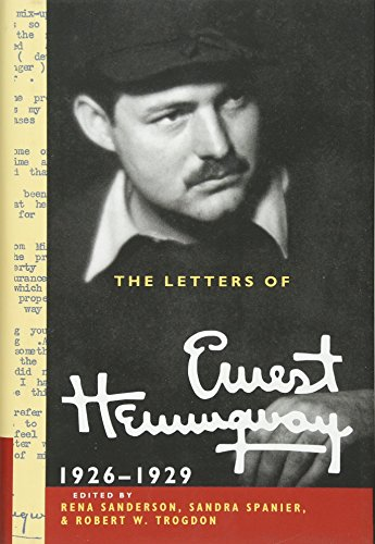 The Letters of Ernest Hemingway: Volume 3, 1926-1929 (The Cambridge Edition of the Letters of Ernest Hemingway)
