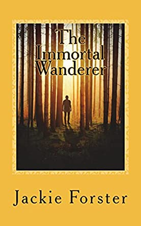 The Immortal Wanderer