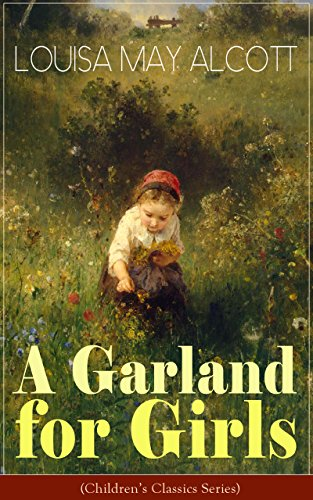 book cover of A Garland for Girls