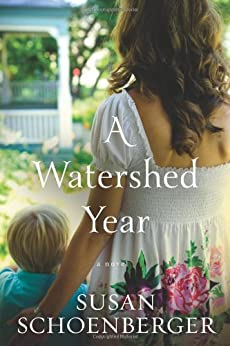 A Watershed Year by [Schoenberger, Susan]