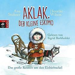 Das große Rennen um den Eisbärbuckel (Aklak, der kleine Eskimo 1)