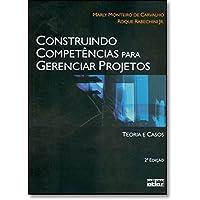 Construindo Competencias Para Gerenciar Projetos