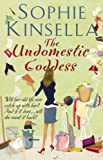 The Undomestic Goddess by Sophie Kinsella front cover