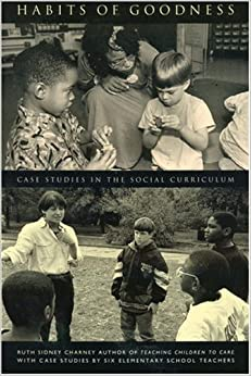 Book Habits of Goodness: Case Studies in the Social Curriculum: 1st (First) Edition