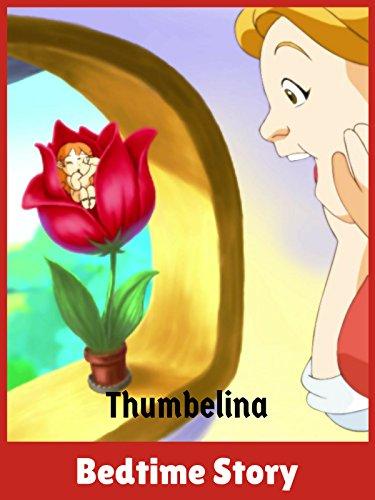 Thumbelina - Bedtime Story