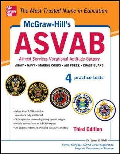 McGraw-Hill's ASVAB, 3rd Edition: Strategies + 4 Practice Tests