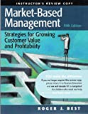 img - for Market-Based Management: Strategies for Growing Customer Value and Profitability - Instructor's Review Copy book / textbook / text book