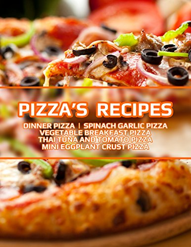Easy Pizza's Recipes: Easy, Quick Pizza's by Sheikh Ahsan