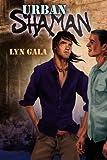 Urban Shaman, Lyn Gala, 1615814221