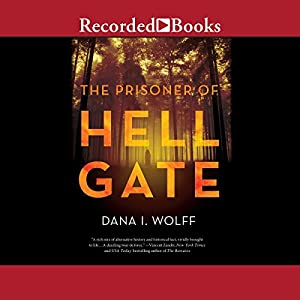 The Prisoner of Hell Gate Audiobook