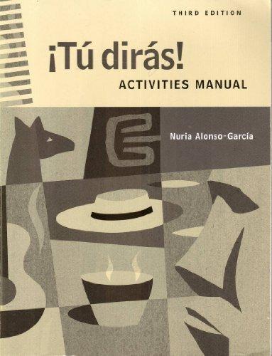 Tu Diras Activities Manual, 3rd Edition