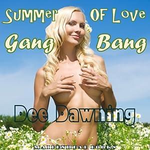 Summer of Love Gang Bang Audiobook