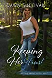 Keeping Her Trust (Serenity Springs Book 5)